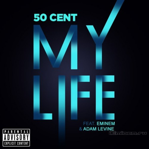 Eminem 50 Cent My Life