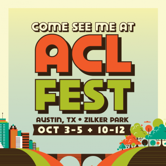 DO-SI-DO now.. I'm at both weekends of Austin City Limits Music Festival (ACL) – Oct. 3-5 & Oct. 10-12! Get your tickets today at www.aclfestival.com/tickets