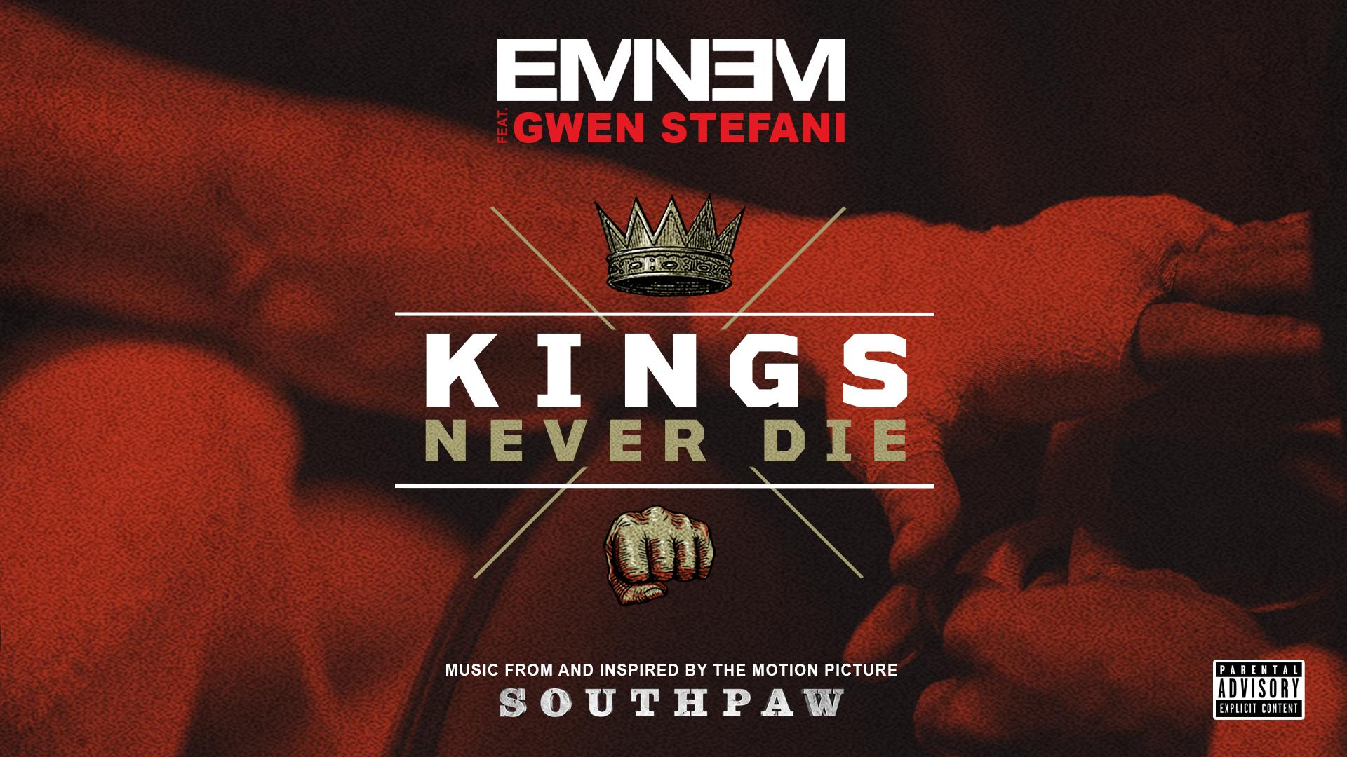 """Eminem ft. Gwen Stefani """"Kings Never Die"""