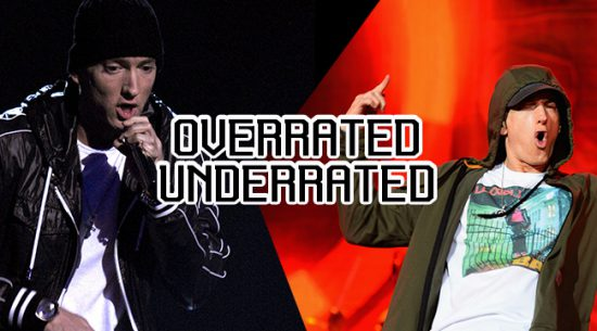 Overrated/Underrated: What's Holding Eminem Back From Being Considered One Of The Greatest Rappers?