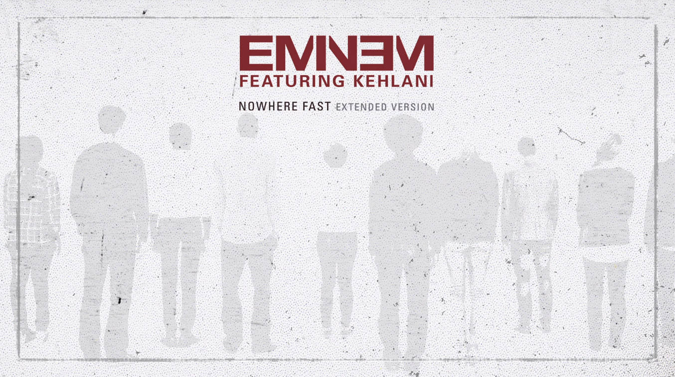 WORLD PREMIERE: Eminem - Nowhere Fast (Extended/Audio) ft. Kehlani