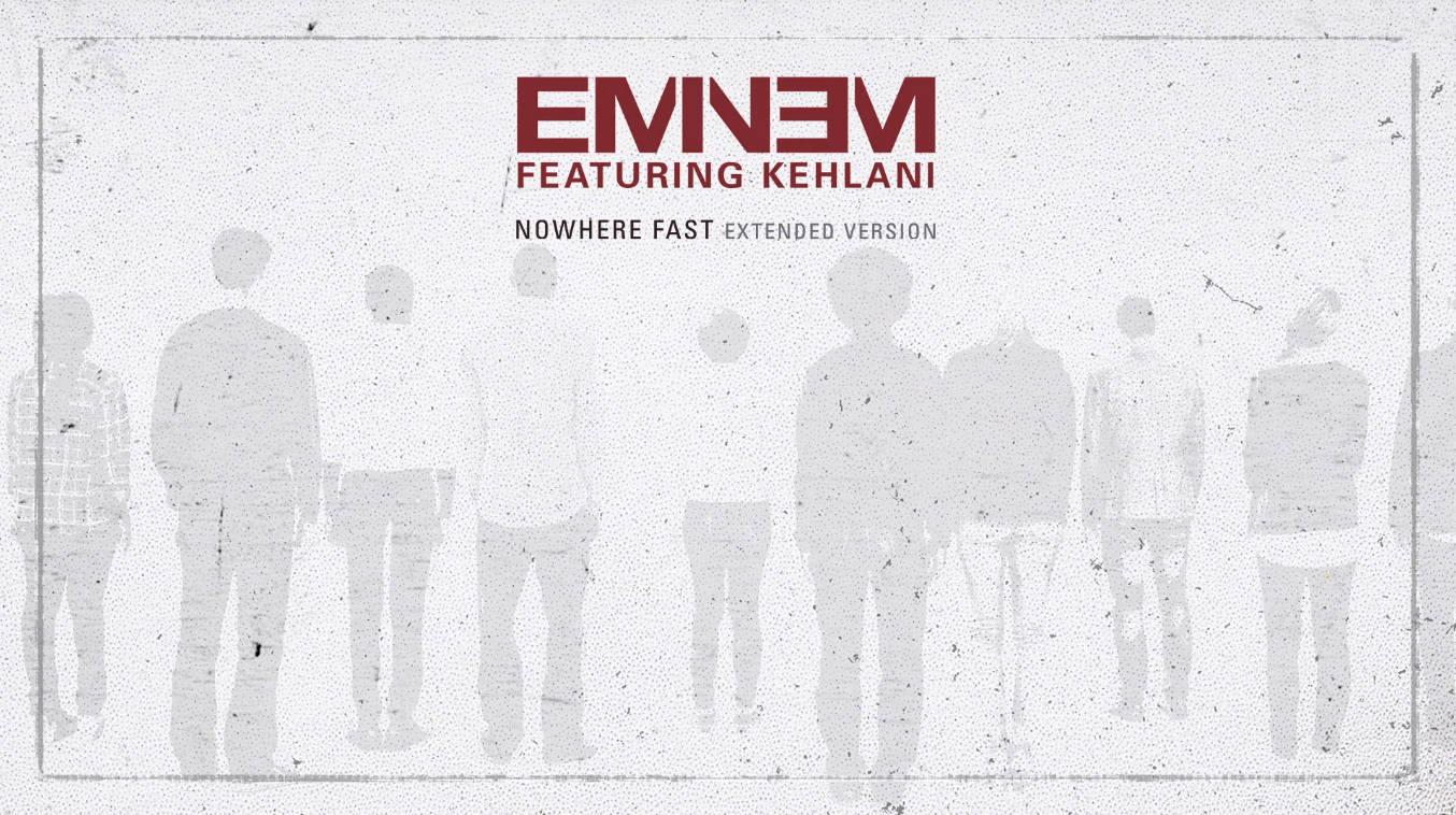 WORLD PREMIERE: Eminem - Nowhere Fast (Extended/Audio) ft. Kehlani