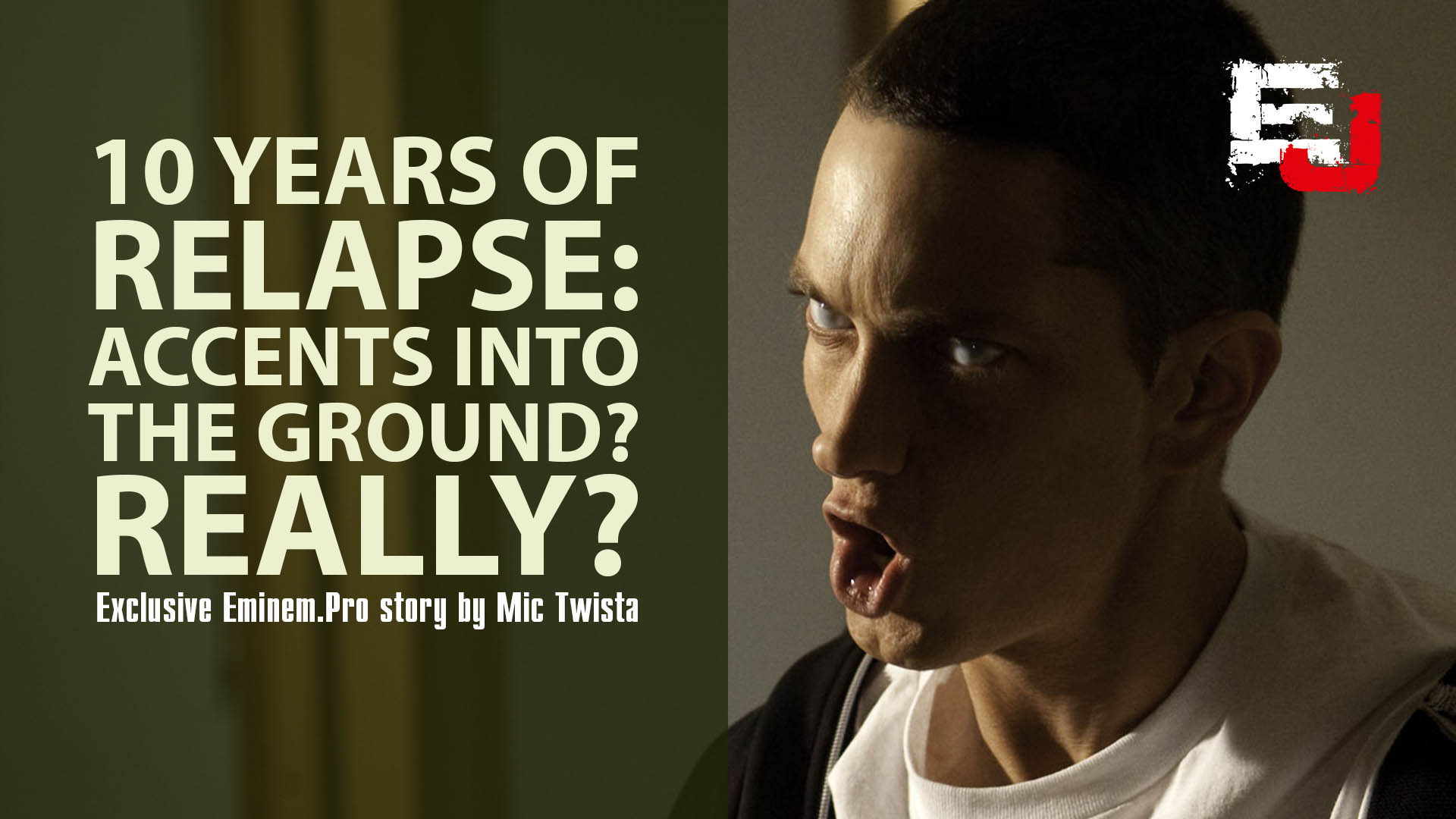 10 Years of Relapse. Accents into the Ground? Really?