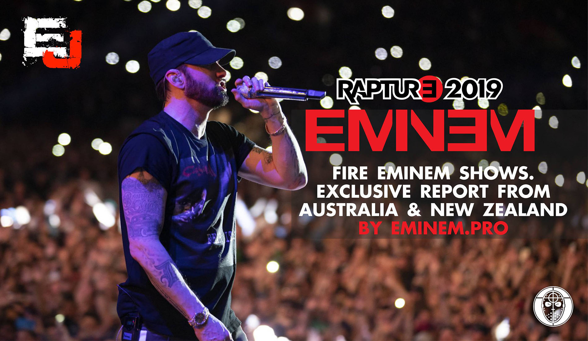 Fire Eminem Shows. Exclusive Report from Australia & New Zealand by Eminem.Pro
