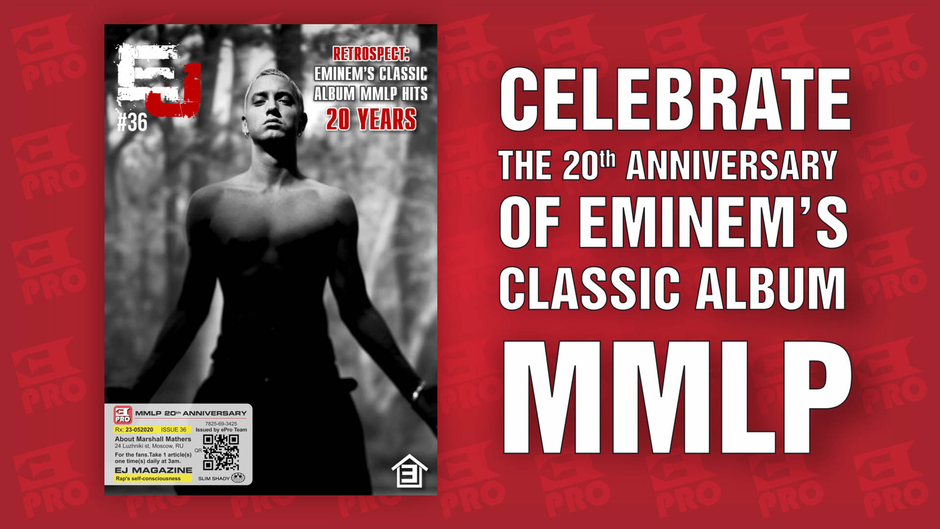 Today Eminem's Classic Album MMLP Turns 20 Years! A Special Edition Of EJ Magazine Is Available Now