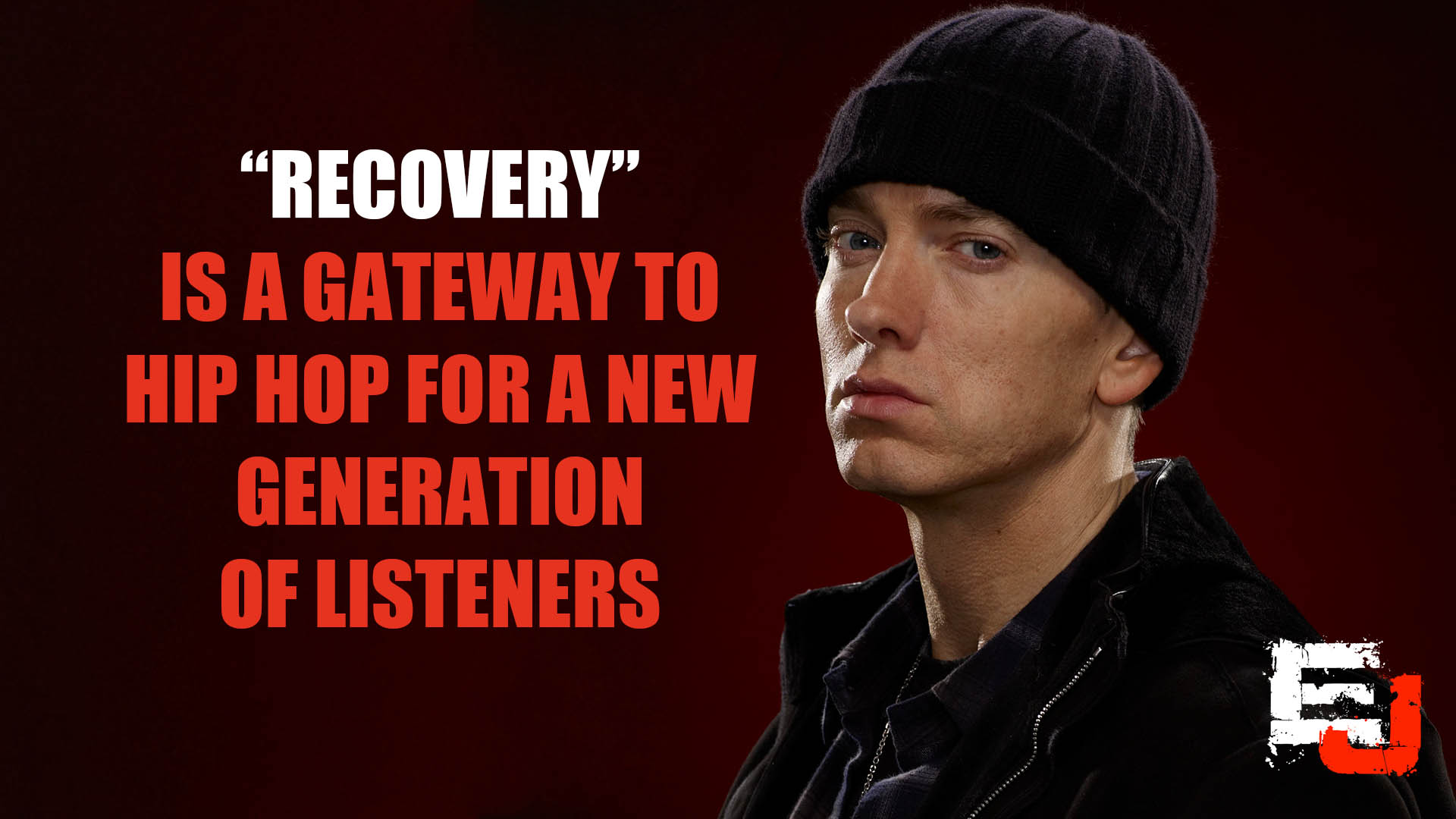 """Recovery"" Is A Gateway To Hip Hop For A New Generation Of Listeners"